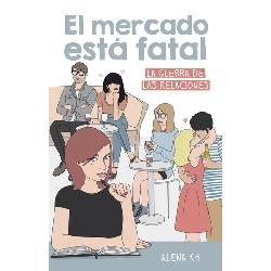 EL MERCADO ESTA FATAL